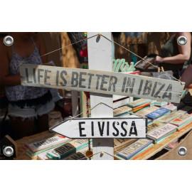 Tuinposter Tekstborden life is better in Ibiza (5090.3014)